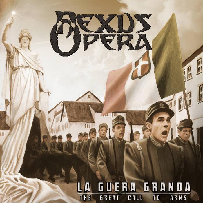 La Guera Granda (The Great Call To Arms)