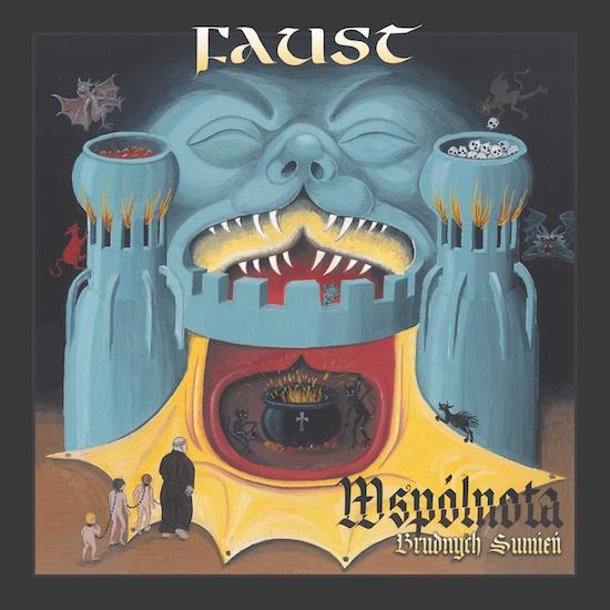 Faust - Wspólnota Brudych Sumień