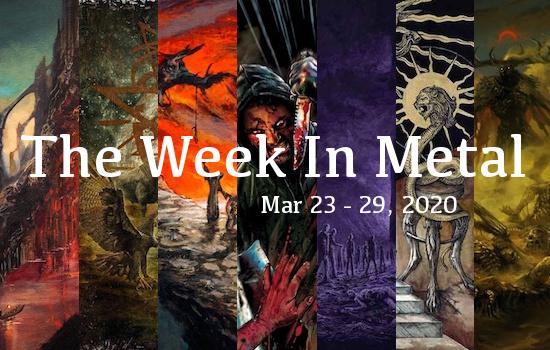 Week In Metal MB_3_23_20