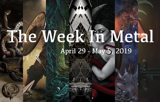 Week In Metal MB_4_29_19
