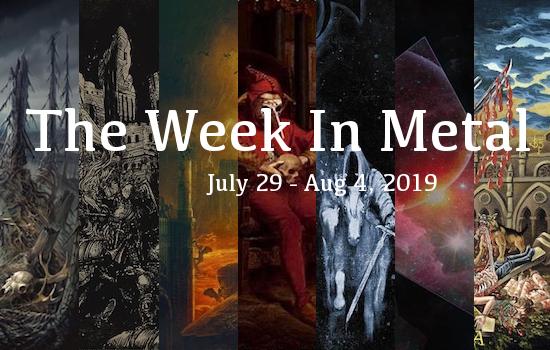 Week In Metal MB_7_29_19