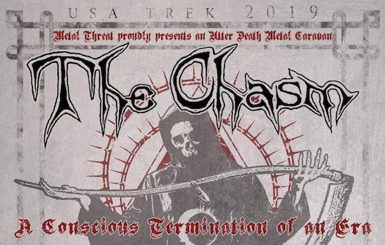 A Conscious Termination of an Era Tour with The Chasm, Cruciamentum and Infernal Conjuration