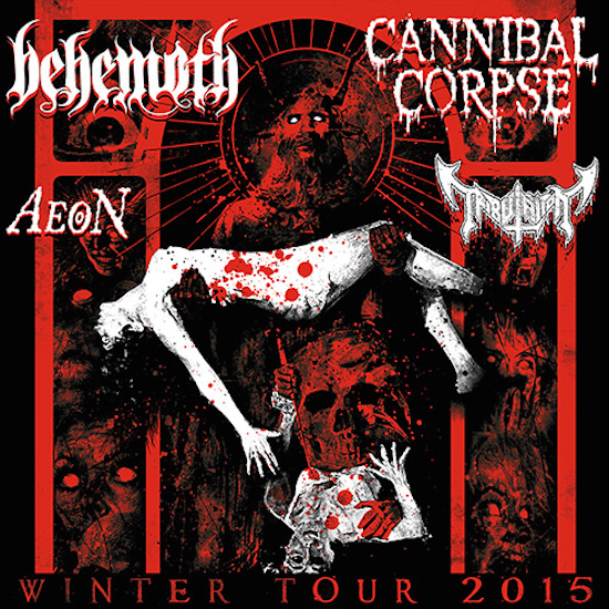 CANNIBAL CORPSE and BEHEMOTH Co-Headline Winter Tour 2015